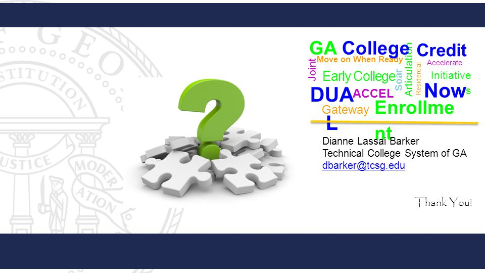 Now DUAL GA College Enrollment Credit Early College ACCEL Gateway