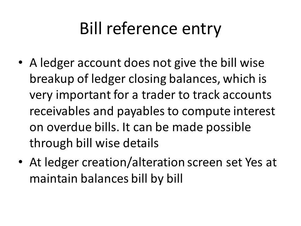 Bill reference entry