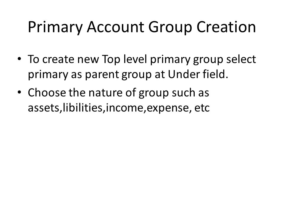 Primary Account Group Creation