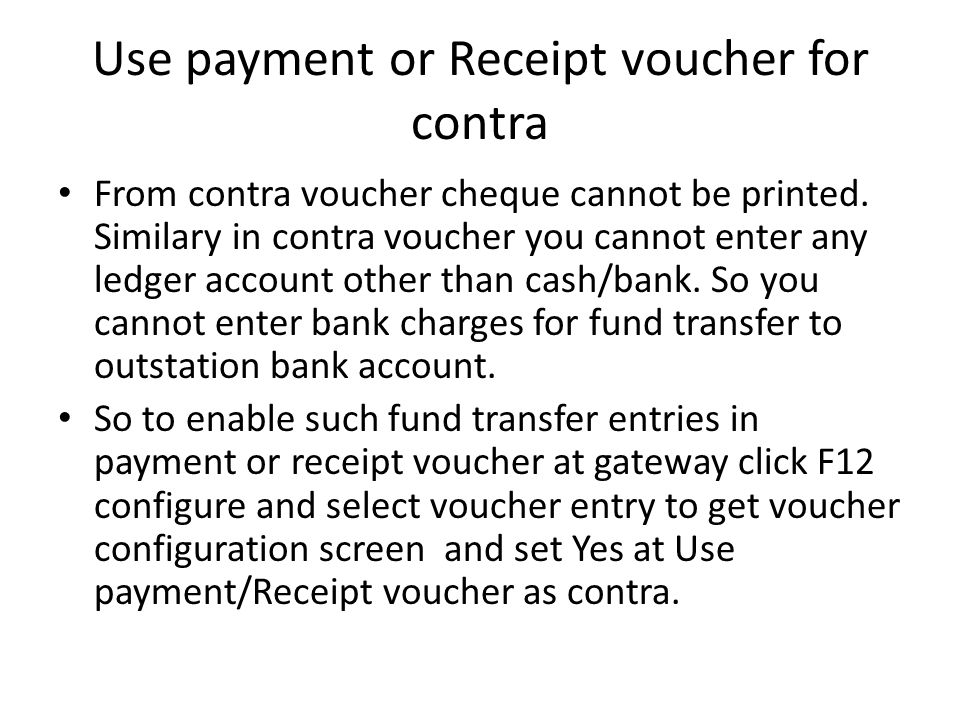 Use payment or Receipt voucher for contra