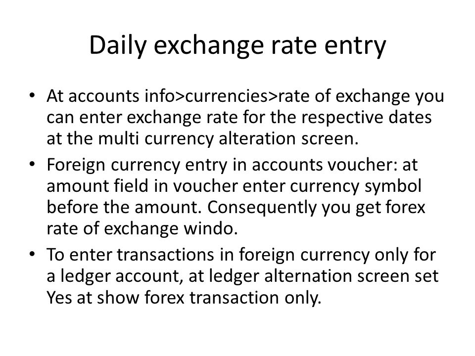 Daily exchange rate entry