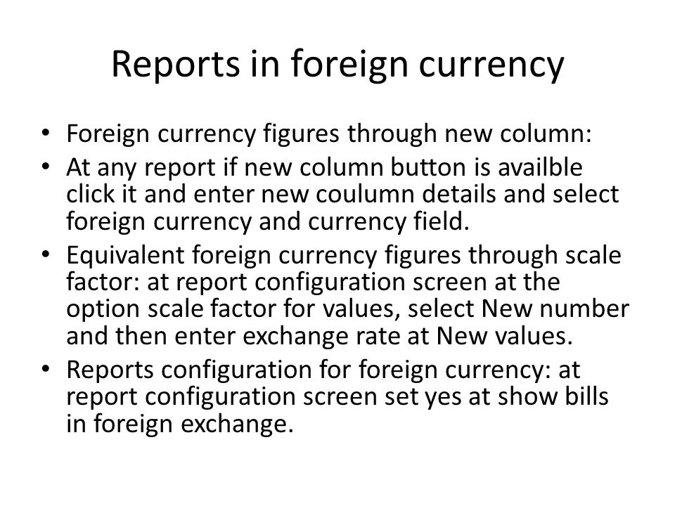 Reports in foreign currency