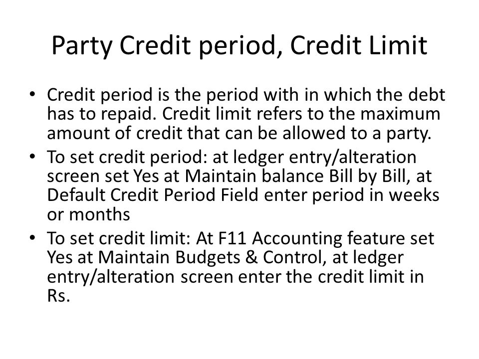 Party Credit period, Credit Limit