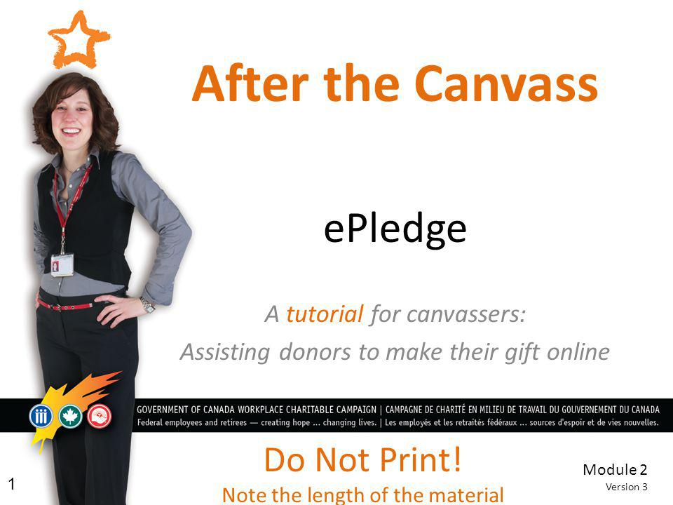 After the Canvass ePledge Do Not Print! A tutorial for canvassers: