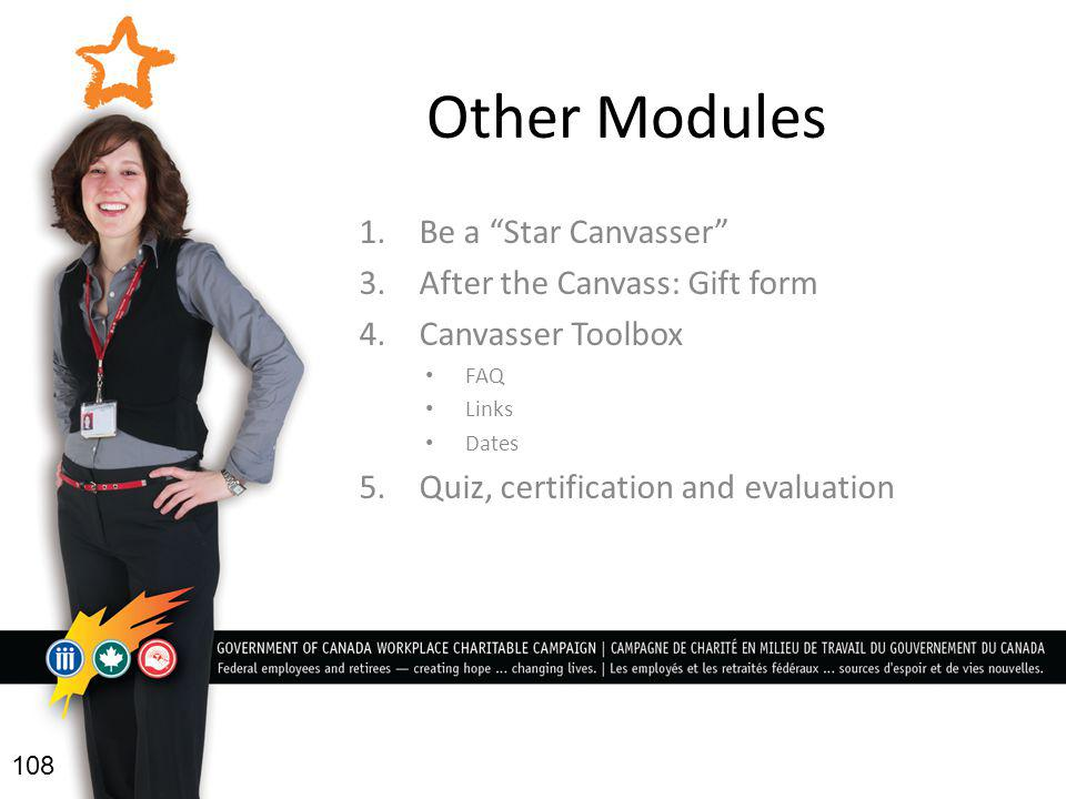 Other Modules 1. Be a Star Canvasser 3. After the Canvass: Gift form