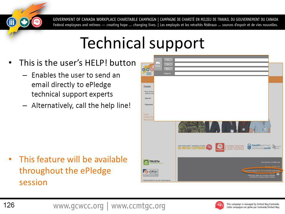 Technical support This is the user's HELP! button