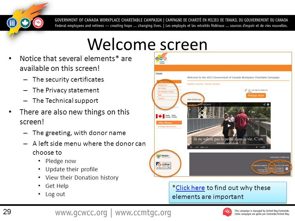 Welcome screen Notice that several elements* are available on this screen! The security certificates.