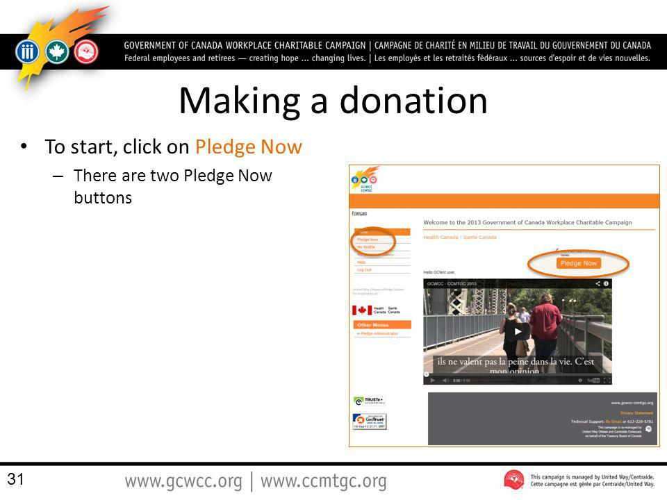 Making a donation To start, click on Pledge Now