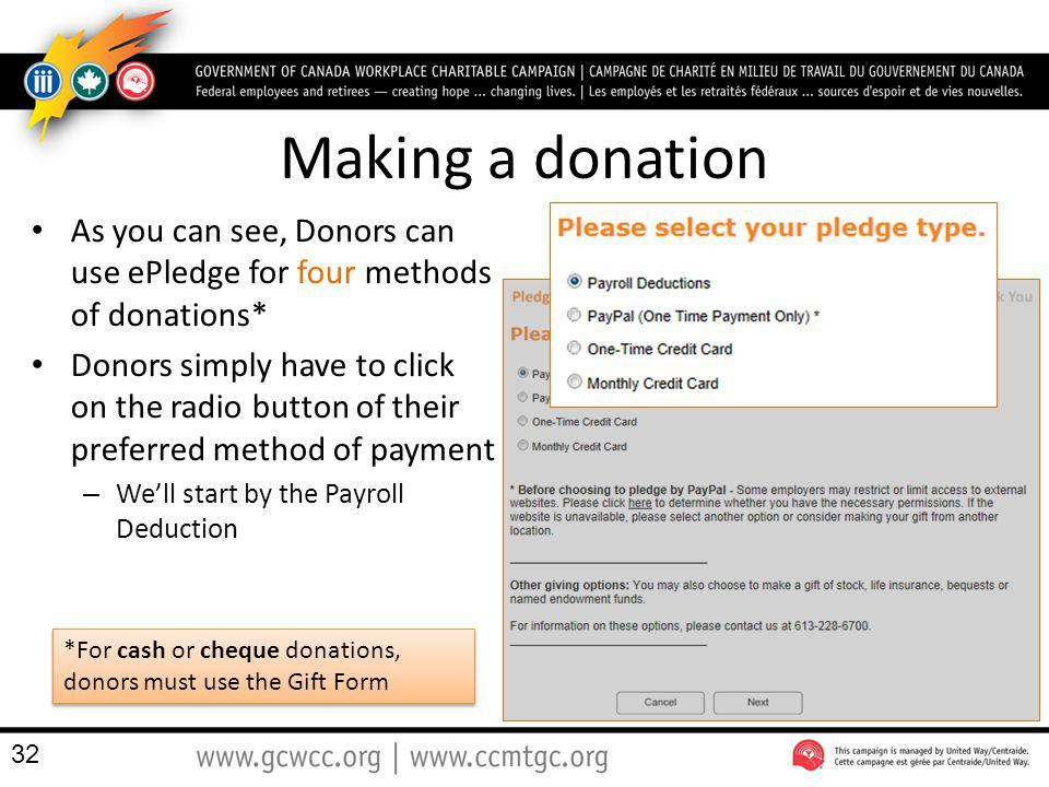 Making a donation As you can see, Donors can use ePledge for four methods of donations*
