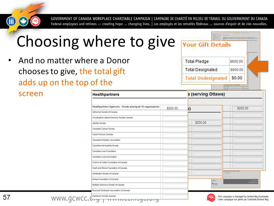 Choosing where to give And no matter where a Donor chooses to give, the total gift adds up on the top of the screen.