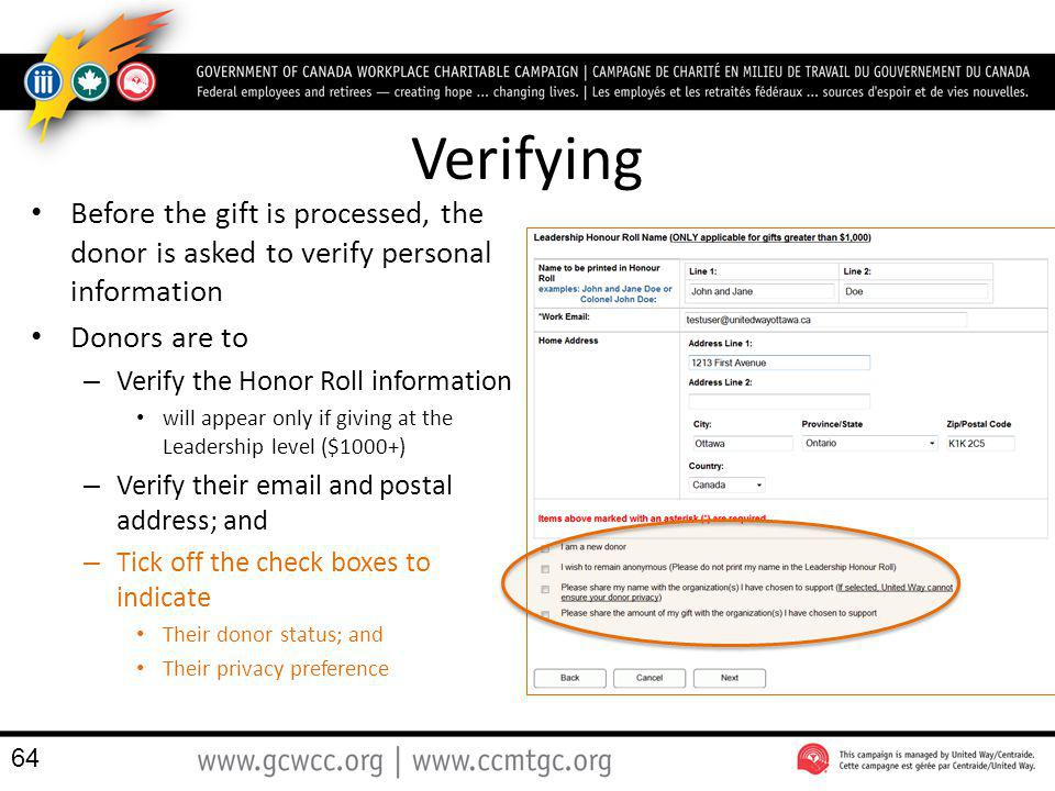 Verifying Before the gift is processed, the donor is asked to verify personal information. Donors are to.