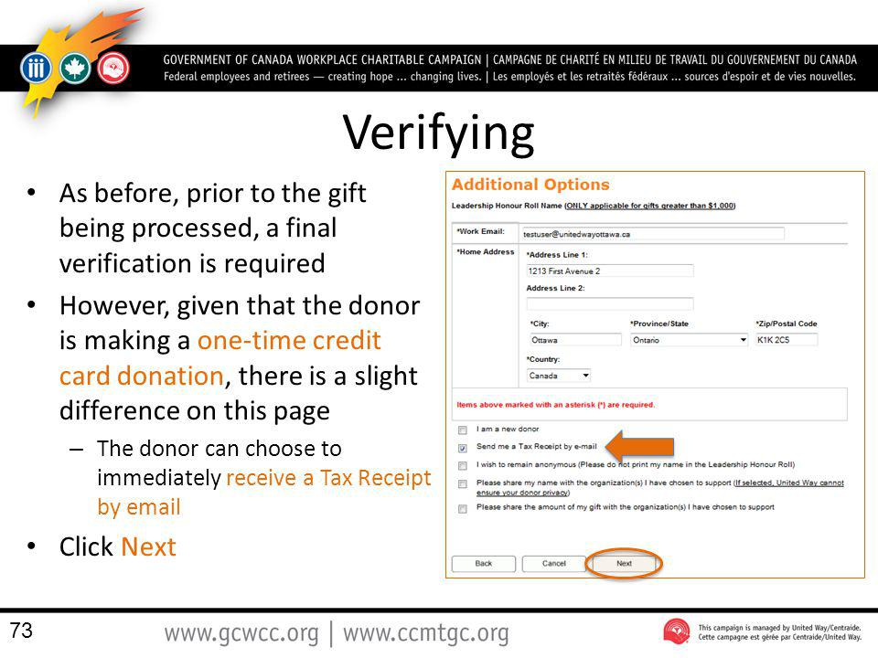 Verifying As before, prior to the gift being processed, a final verification is required.