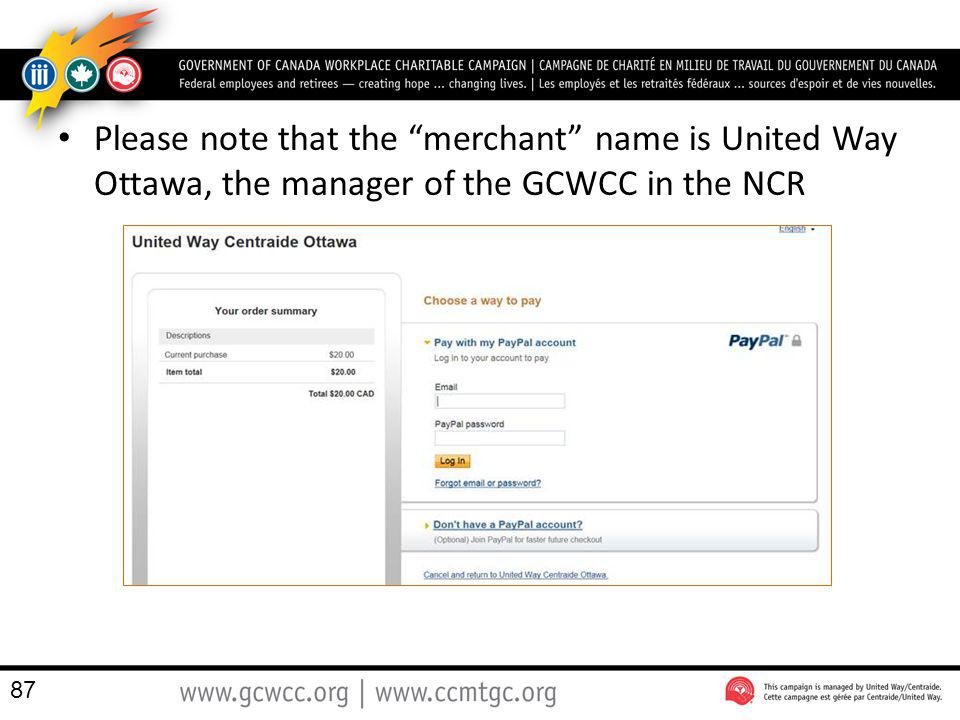 Please note that the merchant name is United Way Ottawa, the manager of the GCWCC in the NCR