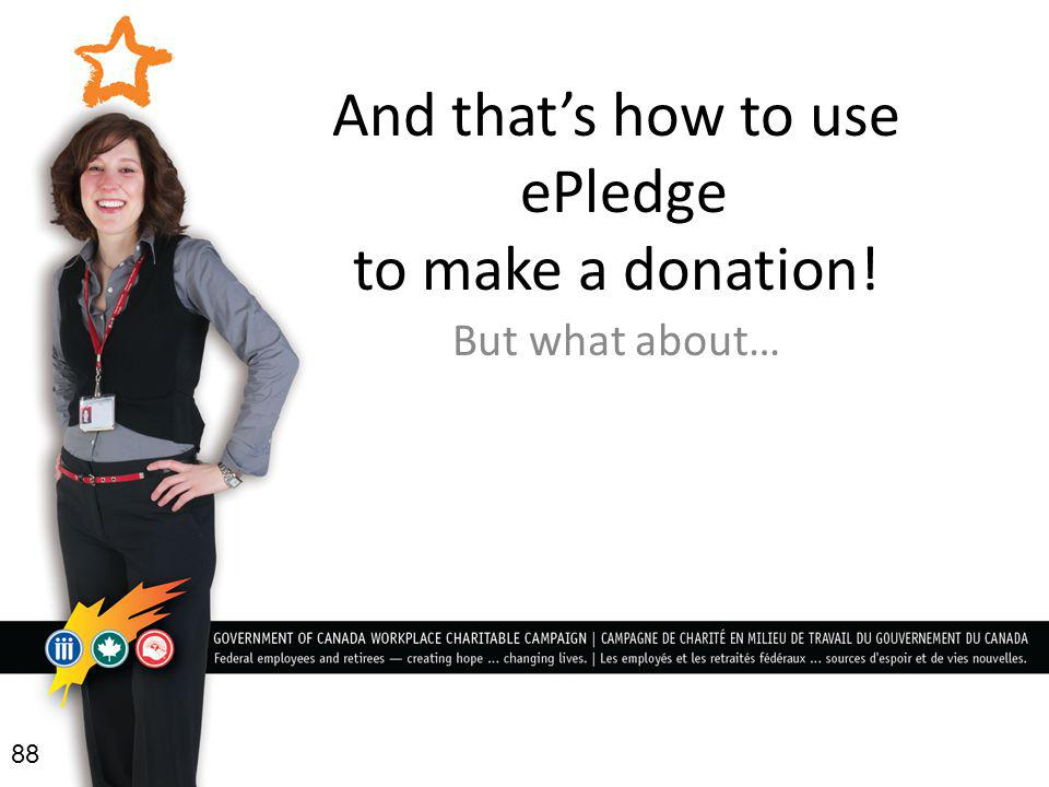 And that's how to use ePledge to make a donation!