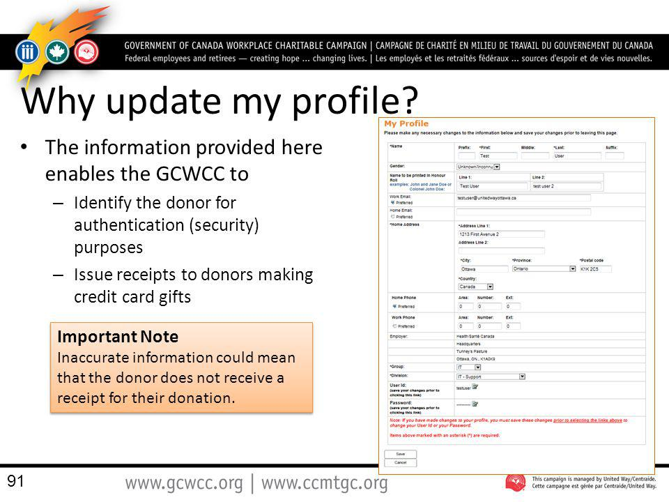Why update my profile The information provided here enables the GCWCC to. Identify the donor for authentication (security) purposes.