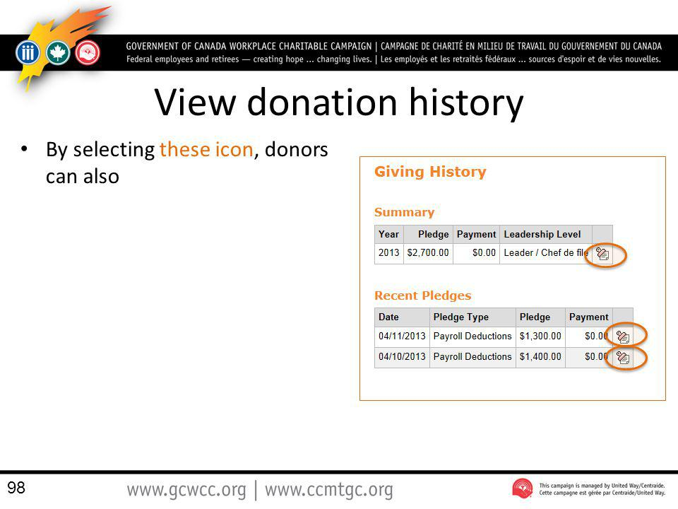 View donation history By selecting these icon, donors can also