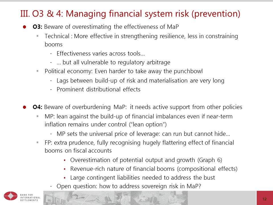 III. O3 & 4: Managing financial system risk (prevention)
