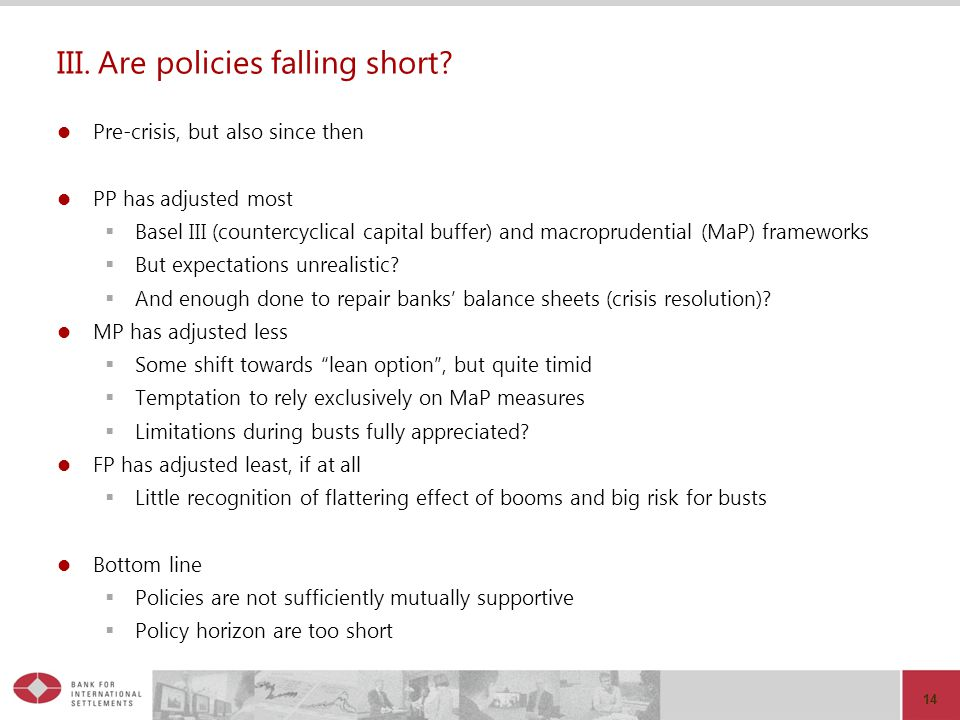 III. Are policies falling short