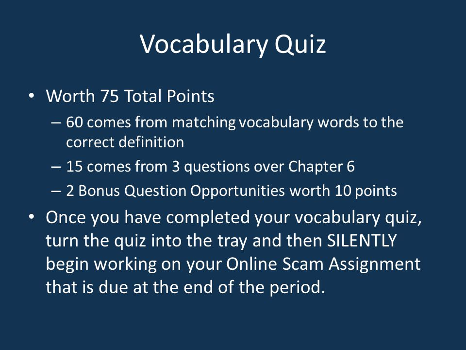 Vocabulary Quiz Worth 75 Total Points