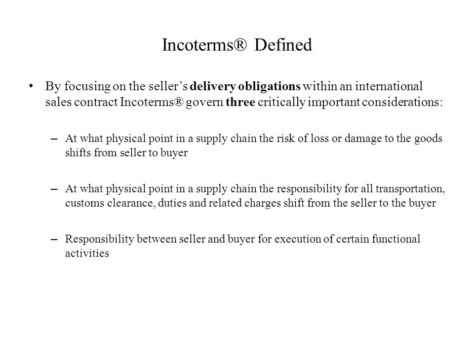 Incoterms® Defined