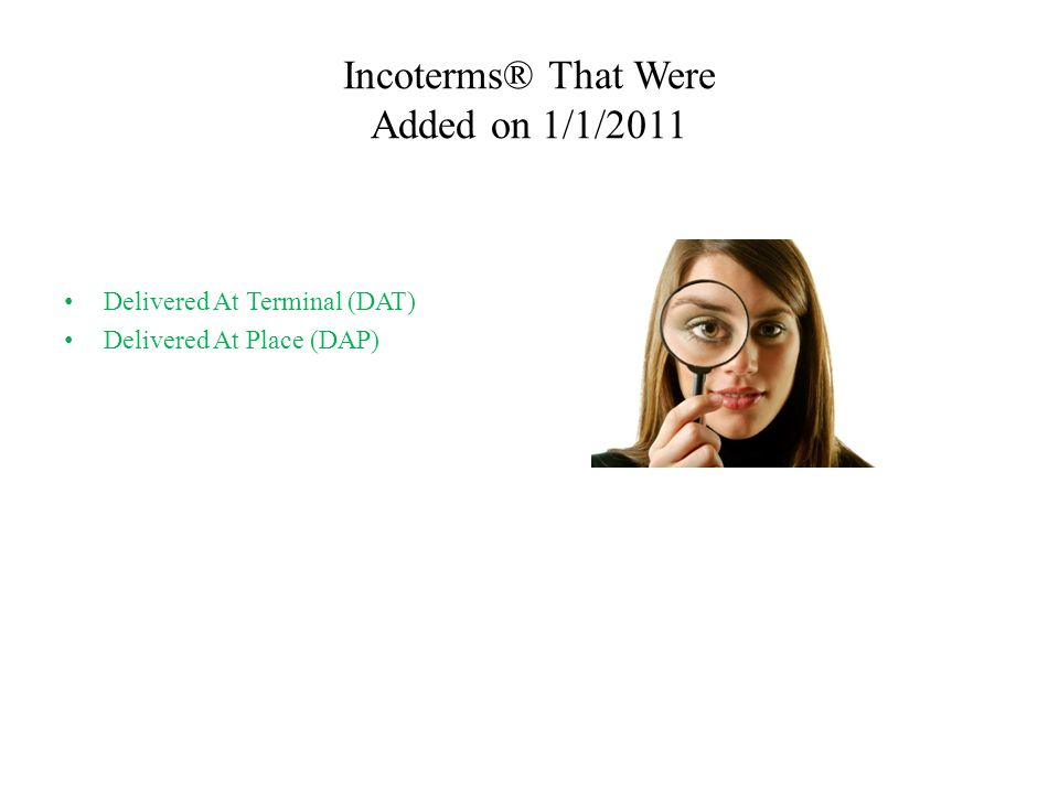 Incoterms® That Were Added on 1/1/2011