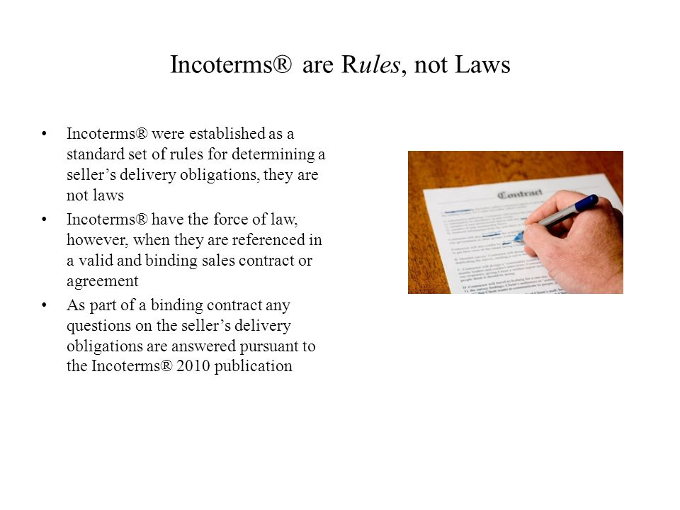 Incoterms® are Rules, not Laws