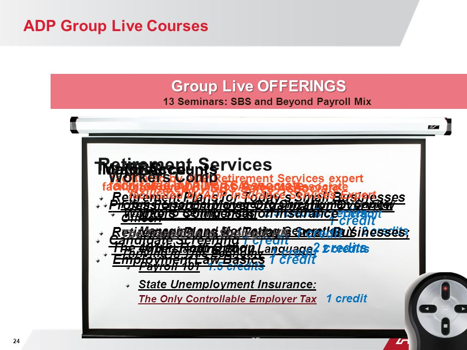 Group Live OFFERINGS 13 Seminars: SBS and Beyond Payroll Mix