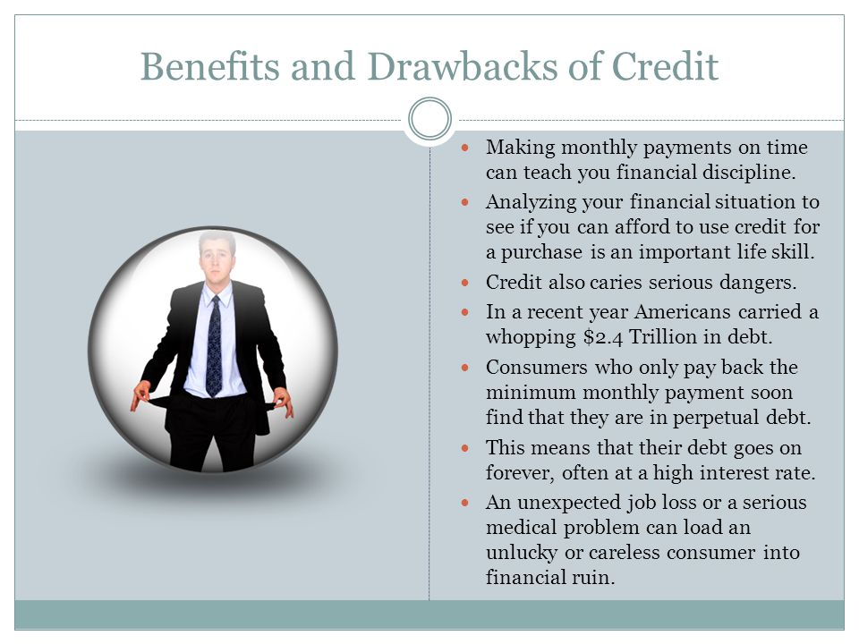 Benefits and Drawbacks of Credit