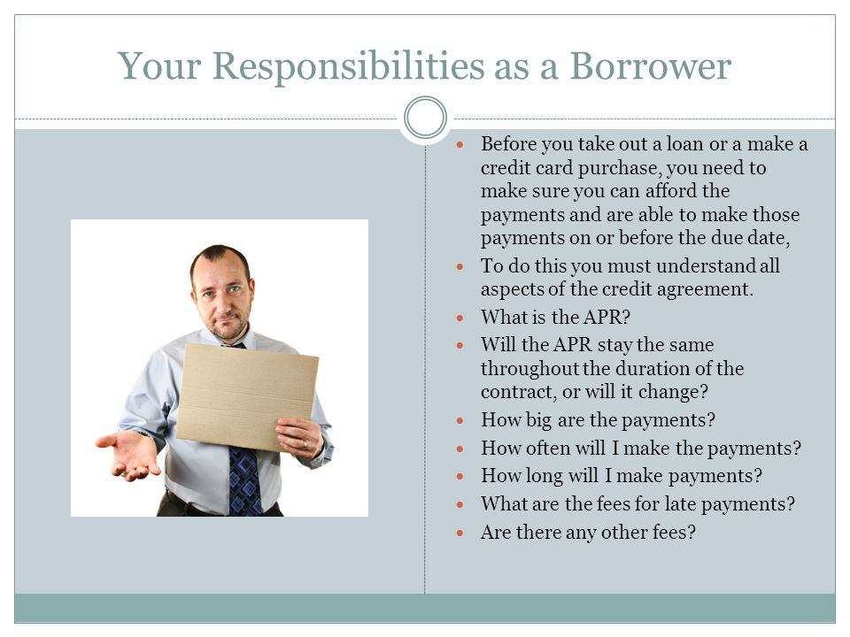 Your Responsibilities as a Borrower