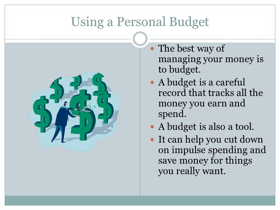 Using a Personal Budget
