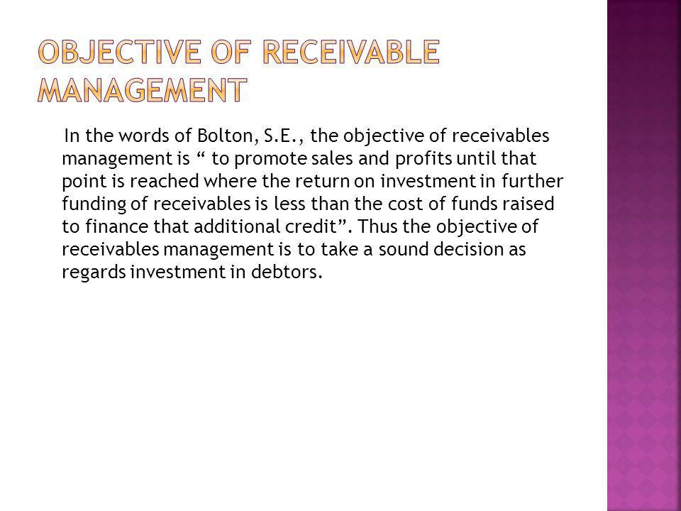 Objective of receivable management