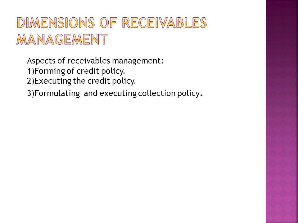 Dimensions of receivables management