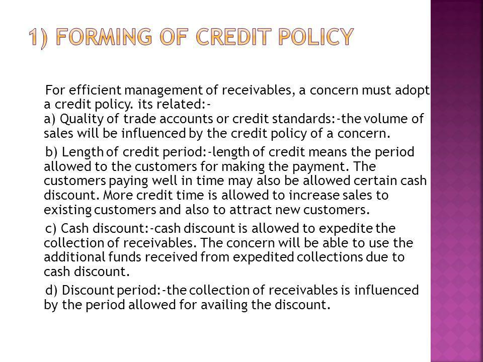 1) Forming of credit policy