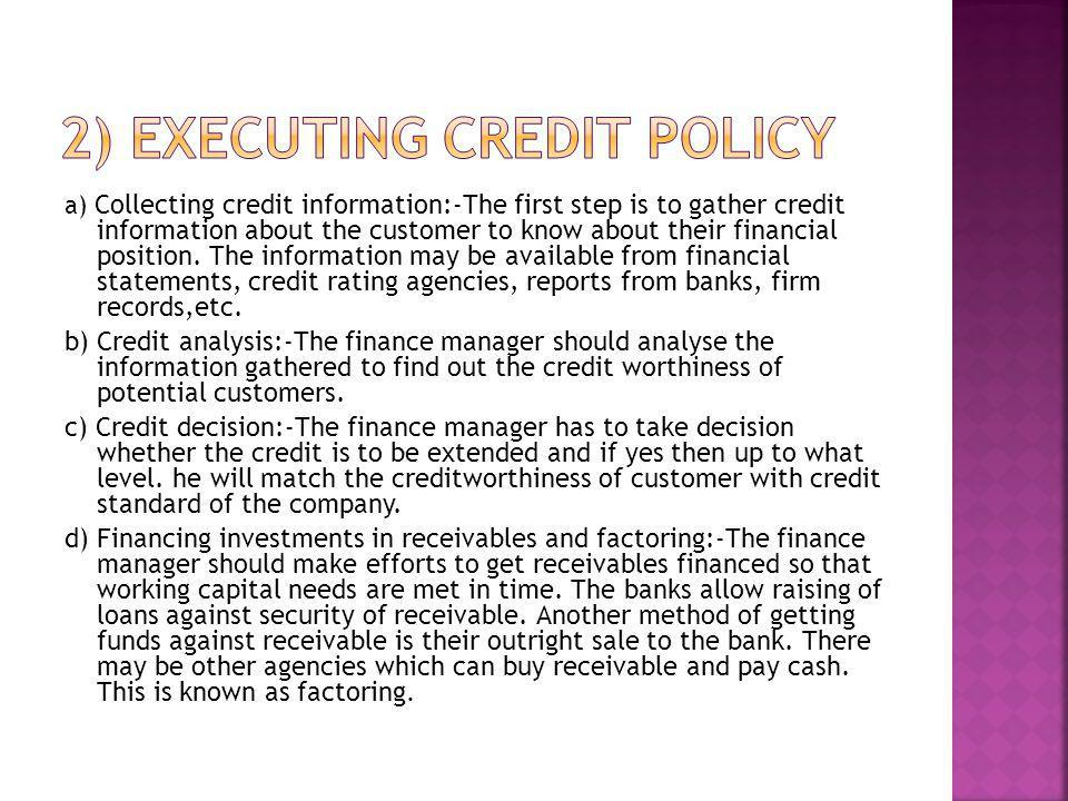 2) Executing credit policy