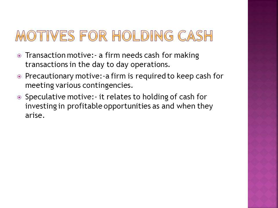 Motives for holding cash