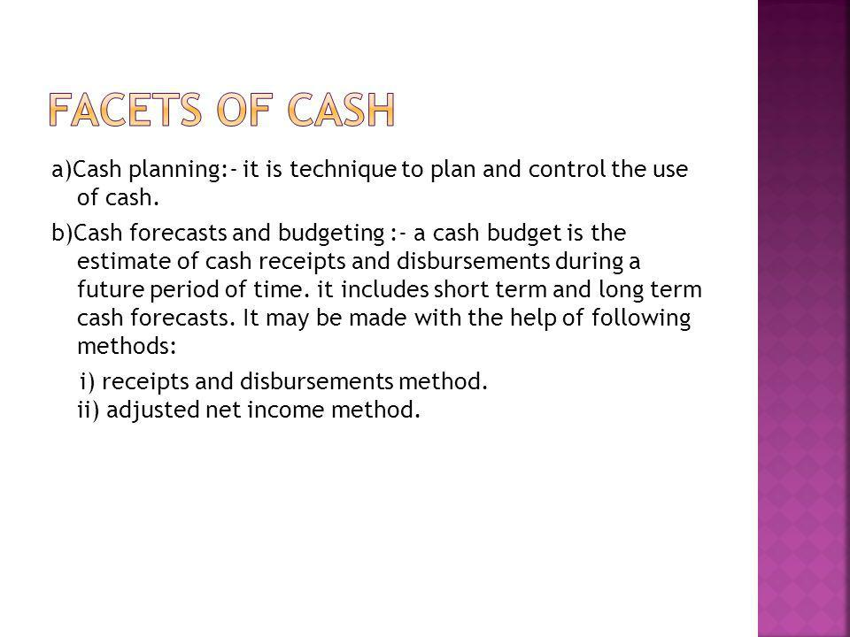 Facets of cash