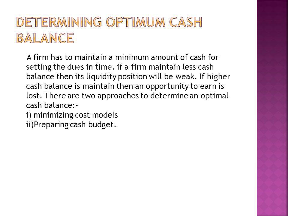 Determining optimum cash balance
