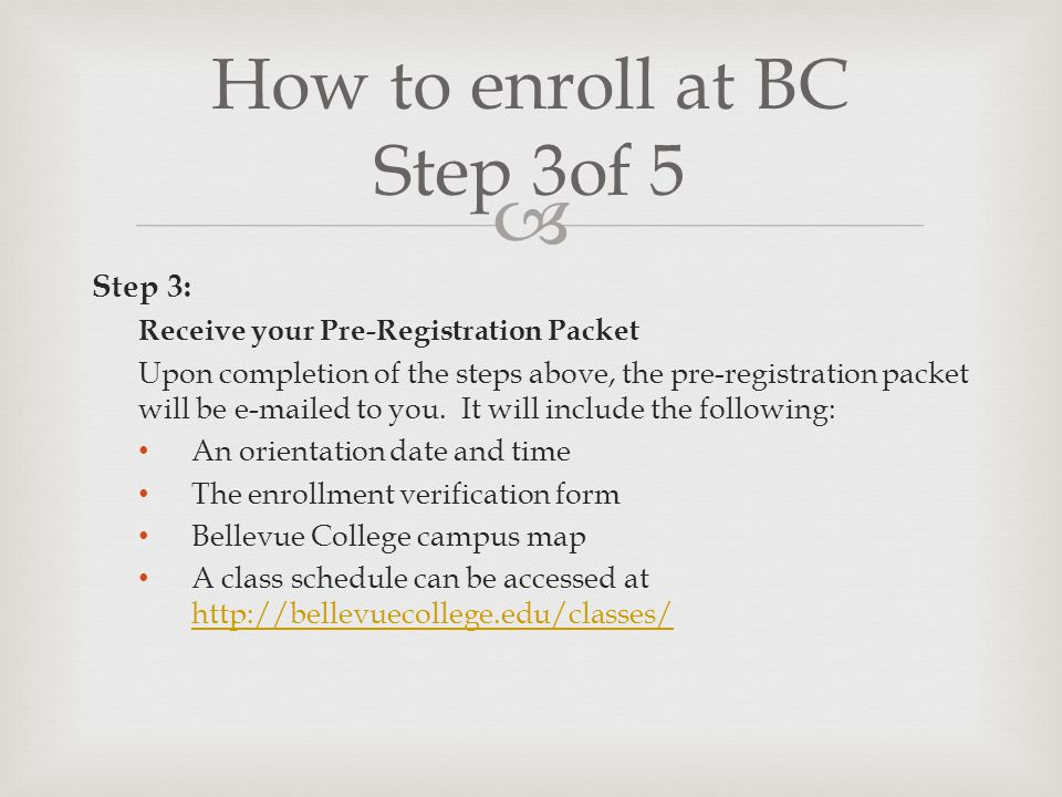 How to enroll at BC Step 3of 5
