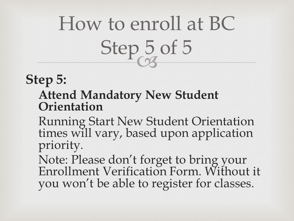 How to enroll at BC Step 5 of 5