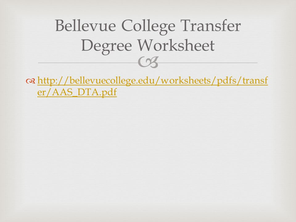 Bellevue College Transfer Degree Worksheet