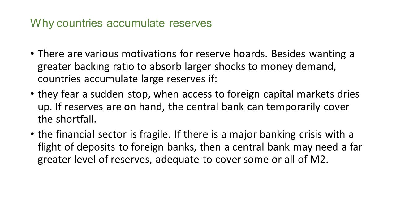Why countries accumulate reserves