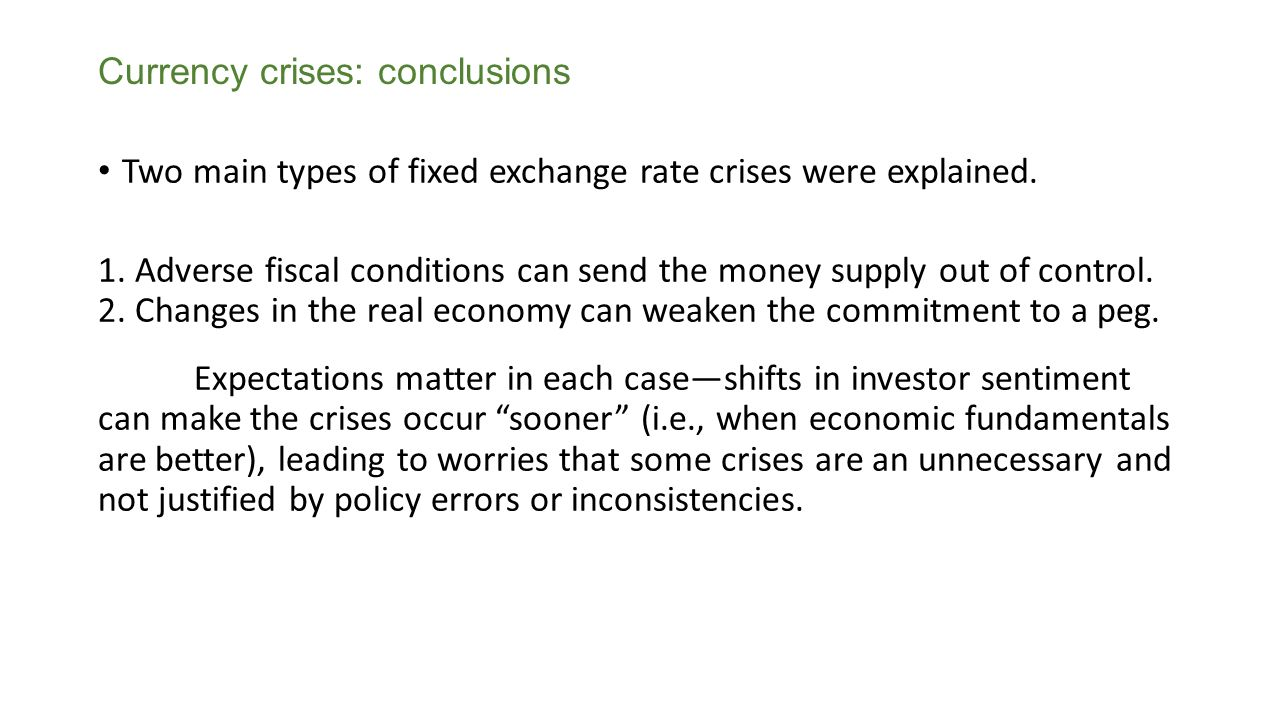 Currency crises: conclusions
