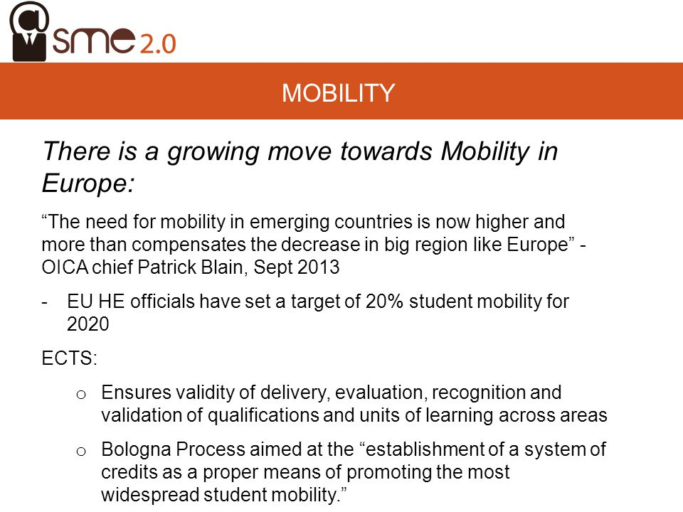 There is a growing move towards Mobility in Europe: