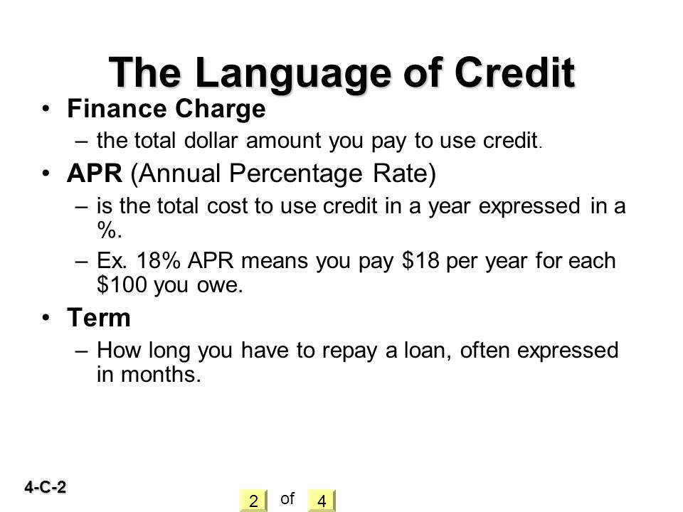 The Language of Credit Finance Charge APR (Annual Percentage Rate)