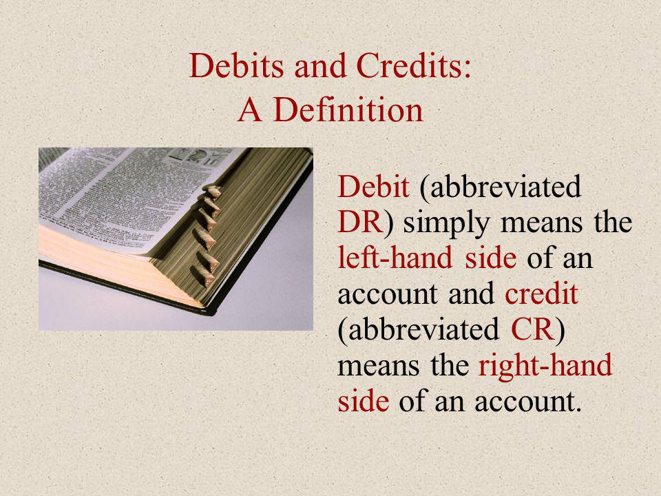 Debits and Credits: A Definition