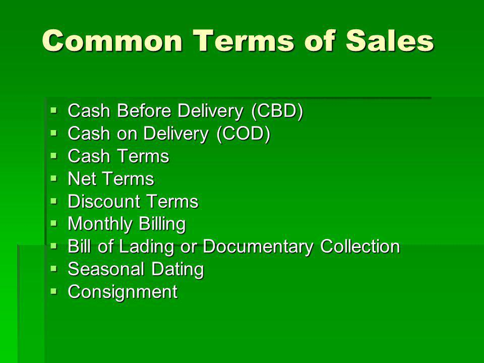 Common Terms of Sales Cash Before Delivery (CBD)