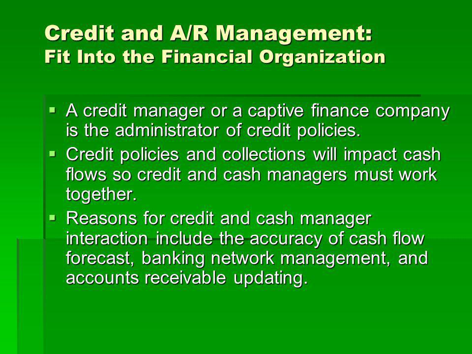 Credit and A/R Management: Fit Into the Financial Organization