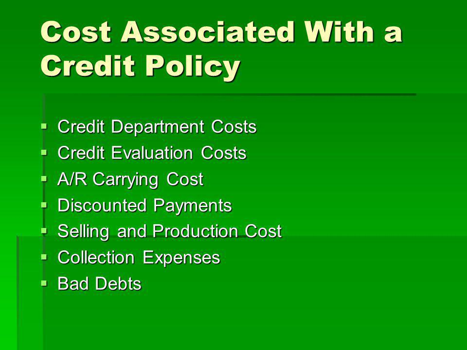 Cost Associated With a Credit Policy