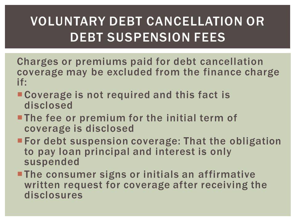 Voluntary Debt Cancellation or Debt Suspension Fees