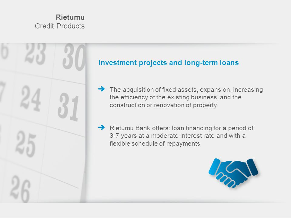 Investment projects and long-term loans